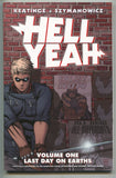 Hell Yeah Last Day On Earth 1 TPB Image 2012 VF NM 1 2 3 4 5