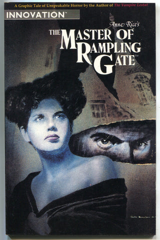 Master Of Rampling Gate 1 Innovation 1991 VF NM Anne Rice Interview Vampire