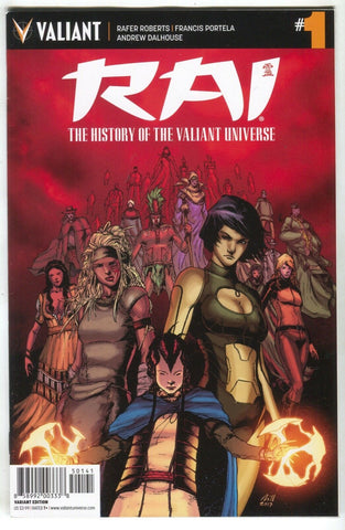 Rai History Of The Valiant Universe 1 2017 NM 1:10 Robert Gill Variant