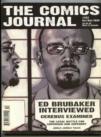 Comics Journal 263 November 2004 NM Ed Brubaker Sean Phillips Cerebus