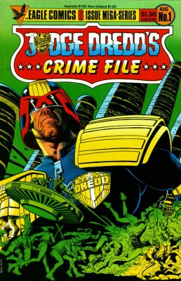 Judge Dredd Crime File 1  Eagle Comics 1985 2000AD