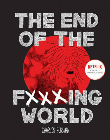End Of The F$$$ING World HC Netflix Charles Forsman (C: 0-1-2) Fantagraphics