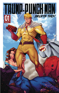 Donald Trump One Punch Man Delete This One-Shot Antarctic Press (11/28/2018)