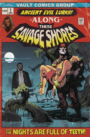These Savage Shores 1 Vault 2nd Print Nathan Gooden Tomb Of Dracula 1 Homage Variant (11/14/2018)