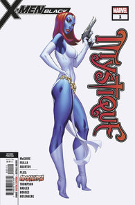 X-MEN BLACK MYSTIQUE #1 Marvel 2nd Print J Scott Campbell Variant (11/21/2018)