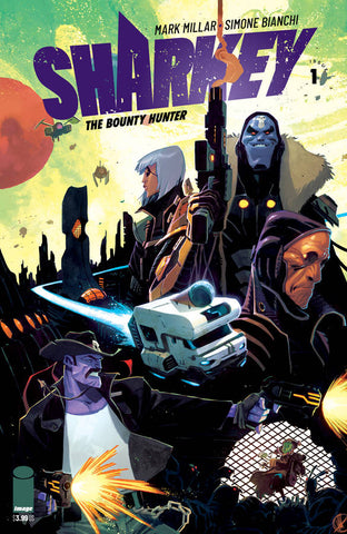 SHARKEY BOUNTY HUNTER #1 (OF 6) D Image Matteo Scalera Variant Mark Millar (MR) (02/20/2019)