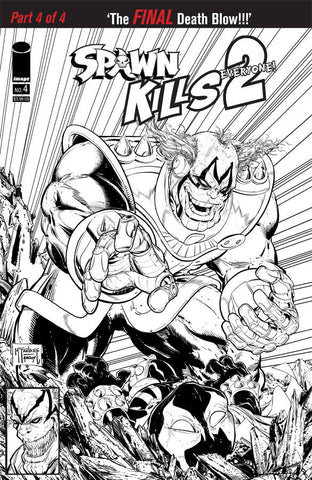 SPAWN KILLS EVERYONE TOO #4 (OF 4) B Todd McFarlane B&W Variant (03/13/2019) IMAGE