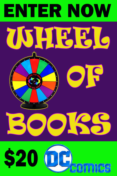 WHEEL OF BOOKS $20 DC COMICS SESSION ENTRY ON FRIDAY MAY 29, 2020