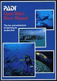 PADI: Open Water Diver Manual
