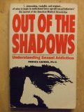 Out of the Shadows: Understanding Sexual Addiction