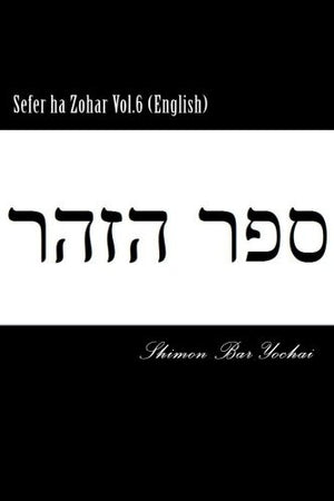 Sefer ha Zohar Vol.6 (English)