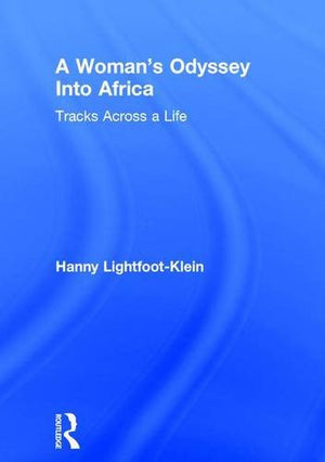 A Woman's Odyssey Into Africa: Tracks Across a Life (Haworth Women's Studies)