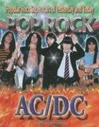 AC/DC (Popular Rock Superstars of Yesterday and Today (Hardcover))