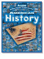 Access: Building Literacy Through Learning America History- Student Activity Journal, Grades 5-12, Teacher's Edition