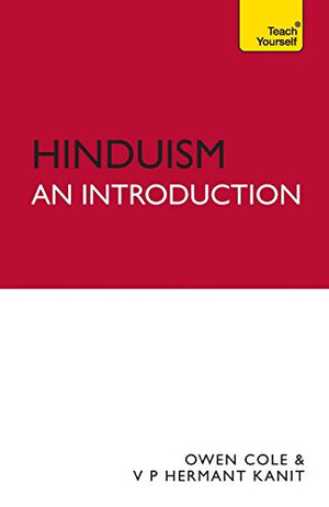 Hinduism - An Introduction (Teach Yourself)