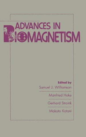 Advances in Biomagnetism (International Conference on Biomagnetism//Proceedings)