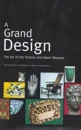 A Grand Design: Art of the Victoria and Albert Museum
