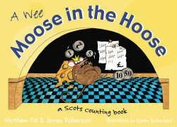 A Wee Moose in the Hoose: A Scots Counting Book