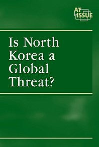 Is Korea a Global Threat ? (At Issue)
