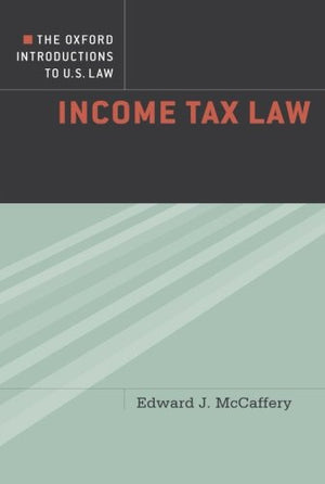 The Oxford Introductions to U.S. Law: Income Tax Law