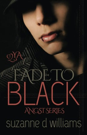 Fade to Black (Angst) (Volume 1)