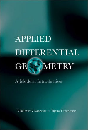 Applied Differential Geometry: A Modern Introduction