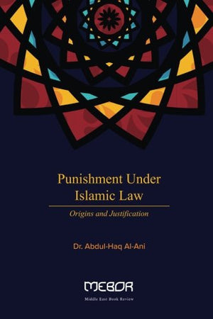 Punishment under Islamic Law: Origin and Justification