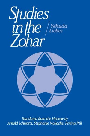 Studies in the Zohar (Suny Series in Judaica)
