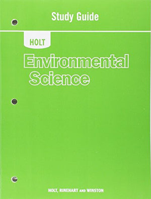 Holt Environmental Science: Study Guide