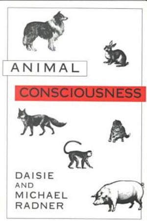 Animal Consciousness (Frontiers of Philosophy)