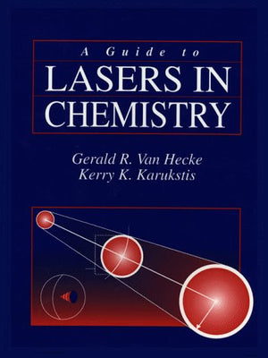 A Guide to Lasers in Chemistry