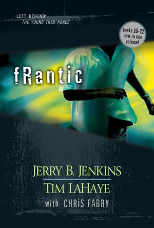 Frantic (Left Behind: The Kids Collection)