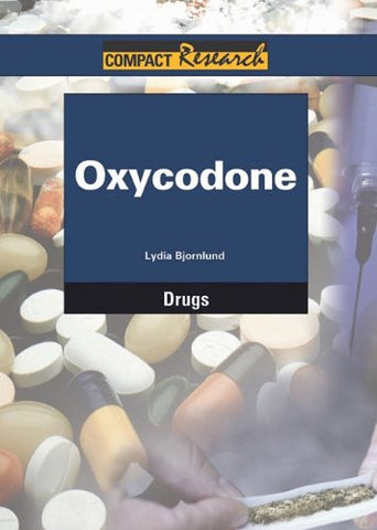 Oxycodone (Compact Research Series)