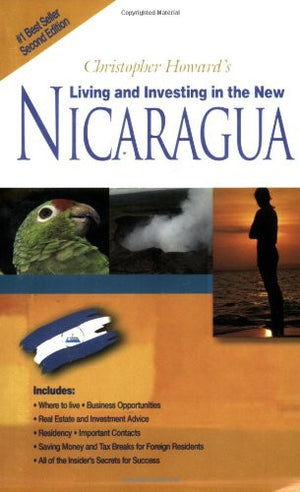 Christopher Howard's Living & Investing in the New Nicaragua
