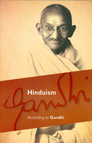 Hinduism :: According to Gandhi