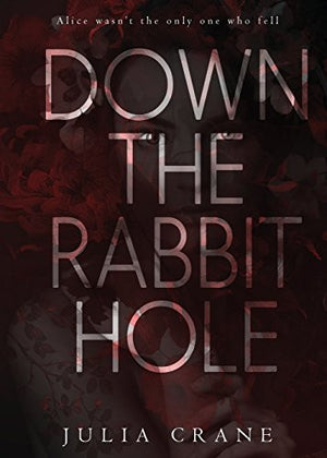 Down the Rabbit Hole (Dtrh)