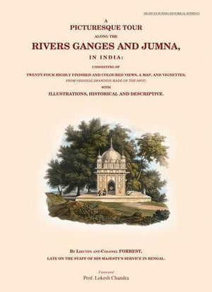A Picturesque Tour Along the Rivers Ganges and Jumna, in India