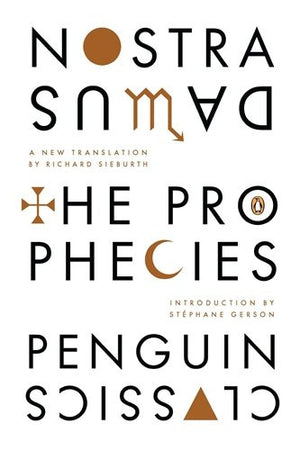 The Prophecies: A Dual-Language Edition with Parallel Text (Penguin Classics)