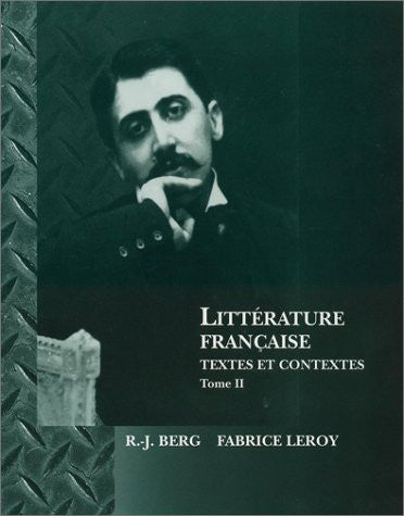 Litterature Francaise: Textes et Contextes (French Edition)