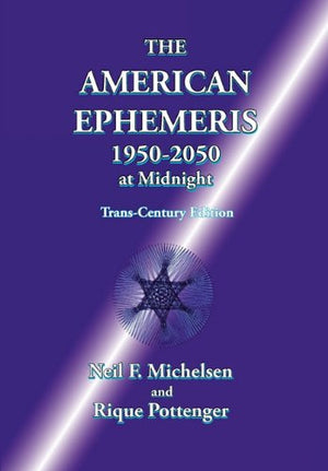 The American Ephemeris 1950-2050 at Midnight