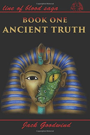 Ancient Truth (Line of Blood Saga Book 1)