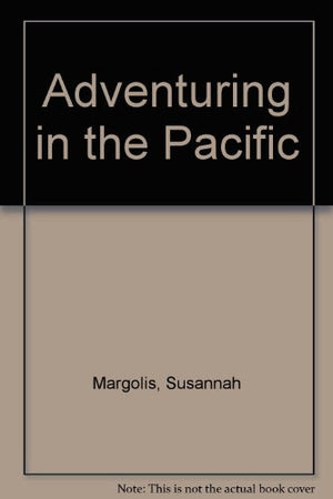 ADVENTURING IN THE PACIFIC (The Sierra Club adventure travel guides)