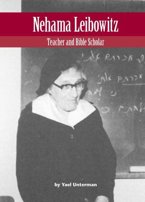 Nehama Leibowitz: Teacher and Bible Scholar (Modern Jewish Lives)
