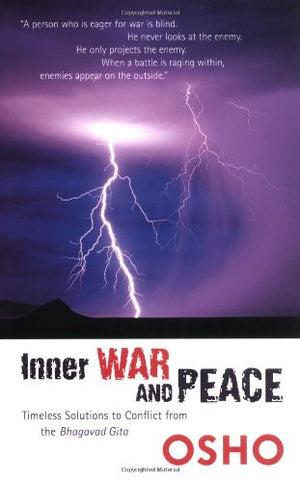 Inner War and Peace: Timeless Solutions to Conflict from the Bhagavad Gita