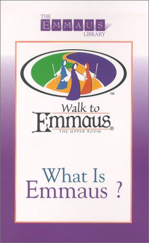 What Is Emmaus? (Emmaus Library)
