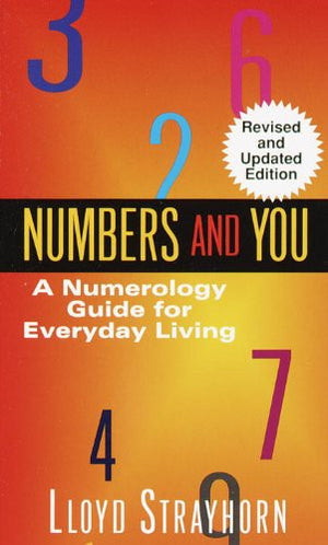 Numbers and You:  A Numerology Guide for Everyday Living