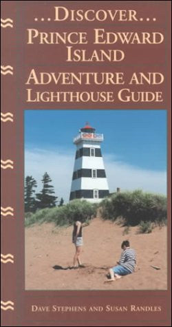 Discover Prince Edward Island: Adventure and Lighthouse Guide