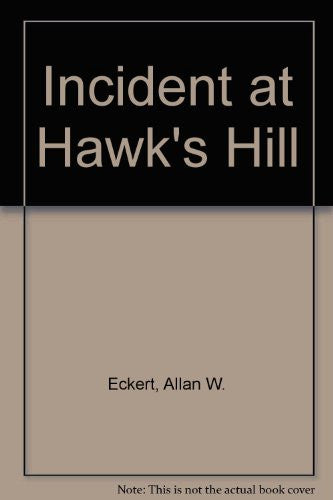 Incident at Hawk's Hill