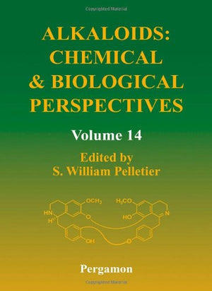 Alkaloids: Chemical and Biological Perspectives, Volume 14