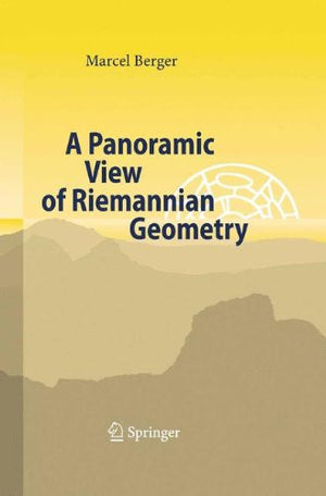 A Panoramic View of Riemannian Geometry